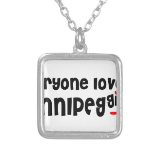 Everybody loves a Winnipeg Girl Silver Plated Necklace