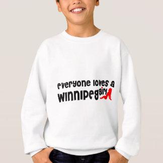Everybody loves a Winnipeg Girl Sweatshirt