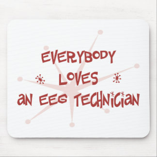 Everybody Loves An EEG Technician Mouse Pad
