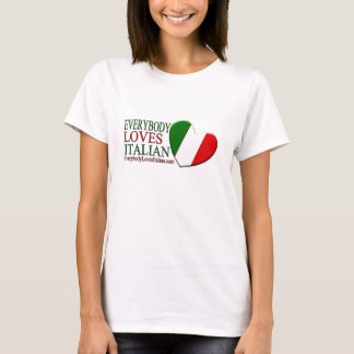 Everybody Loves Italian T-Shirt