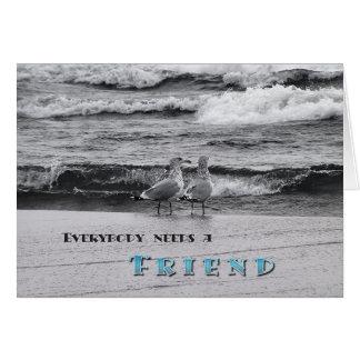 Everybody Needs A Friend Card