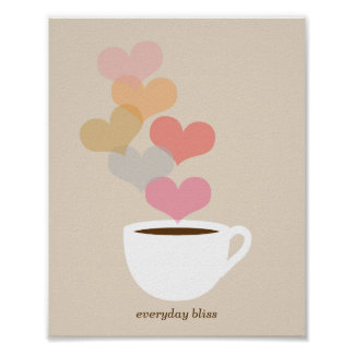 Everyday Bliss Coffee Love Art Poster Print