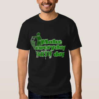Everyday Earth Day Shirt