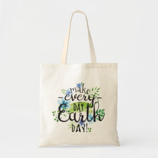 Everyday Earth Day Tote Bag