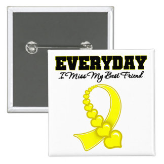 Everyday I Miss My Best Friend Military 15 Cm Square Badge