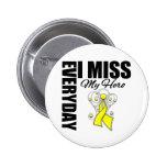 Everyday I Miss My Hero Suicide Prevention 6 Cm Round Badge