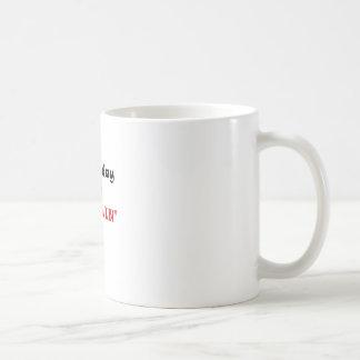 Everyday Im Hustlin Basic White Mug