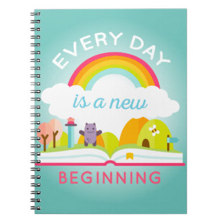 Everyday is a new beginning cute rainbow note book