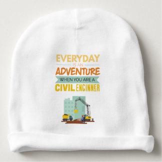 Everyday Is An Adventure Civil Engineer Funny Baby Beanie
