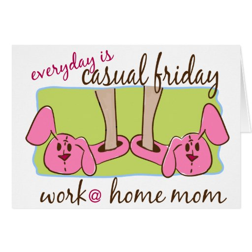 Everyday is Casual Friday (WAHM) Cards