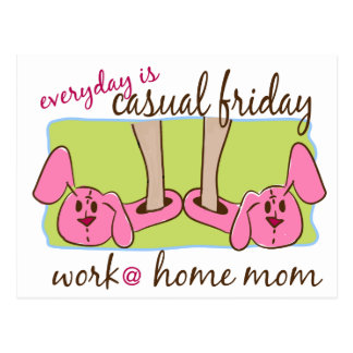 Everyday is Casual Friday (WAHM) Postcard