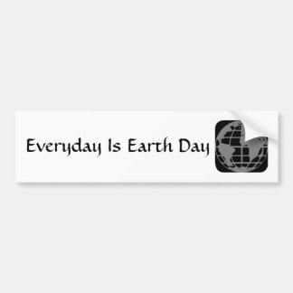 """Everyday Is Earth Day"" Cool words Bumper Sticker. Bumper Sticker"