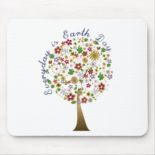 Everyday is earth day mouse pad