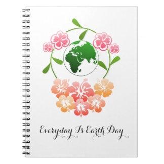 """Everyday is Earth Day"" Notebook. Notebook"