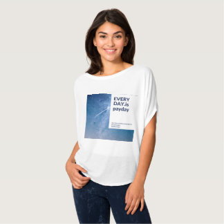 Everyday is Payday T-Shirt