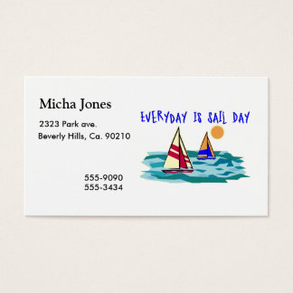 Everyday Is Sail Day Business Card