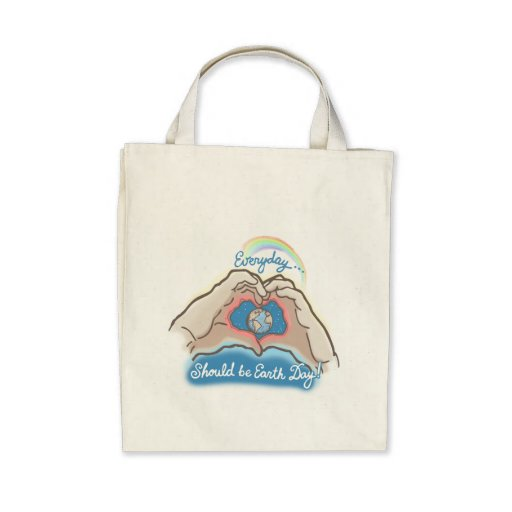Everyday Should Be Earth Day Canvas Bag