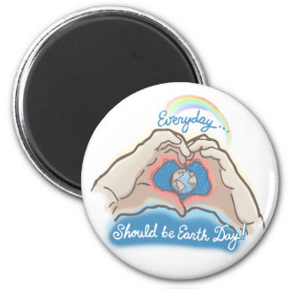 Everyday Should Be Earth Day Refrigerator Magnets