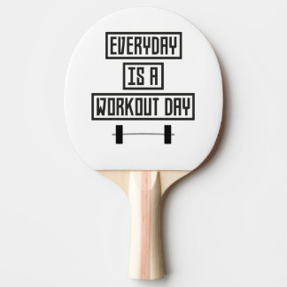 Everyday Workout Day Z3iqj Ping Pong Paddle