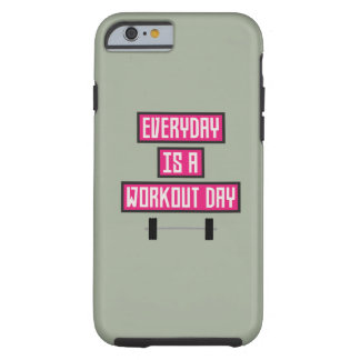 Everyday Workout Day Z52c3 Tough iPhone 6 Case