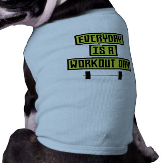 Everyday Workout Day Z81fo Shirt
