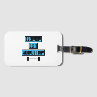 Everyday Workout Day Z852m Luggage Tag