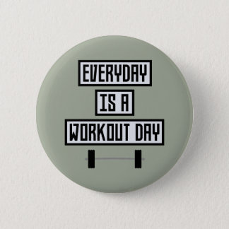 Everyday Workout Day Zge5d 6 Cm Round Badge