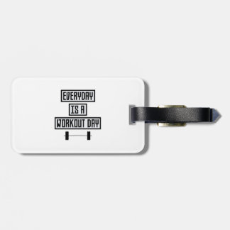Everyday Workout Day Zge5d Luggage Tag