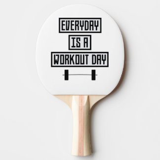 Everyday Workout Day Zge5d Ping Pong Paddle