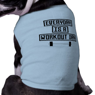 Everyday Workout Day Zge5d Shirt