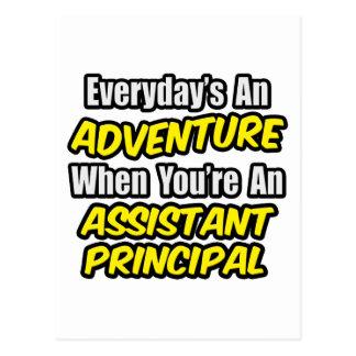 Everyday's An Adventure.. Assistant Principal Postcard
