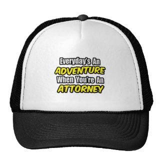 Everyday's An Adventure...Attorney Hat