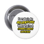 Everyday's An Adventure .. Compliance Officer Badge
