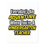 Everyday's An Adventure...Kindergarten Teacher