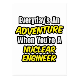 Everyday's An Adventure .. Nuclear Engineer Postcard