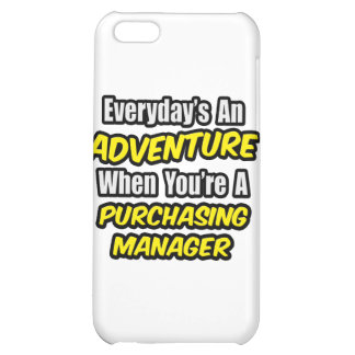 Everyday's An Adventure .. Purchasing Manager iPhone 5C Cases