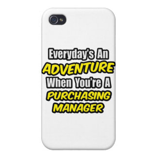 Everyday's An Adventure .. Purchasing Manager Cover For iPhone 4