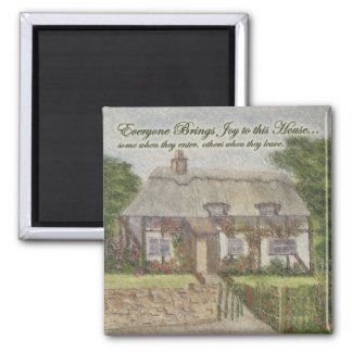 Everyone Brings Joy to this House (magnet) Square Magnet