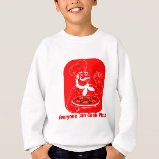 Everyone Can Cook Pizza Sweatshirt