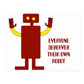 EVERYONE DESERVES THEIR OWN ROBOT POSTCARD