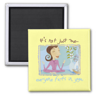 Everyone Farts in Yoga Button Magnet