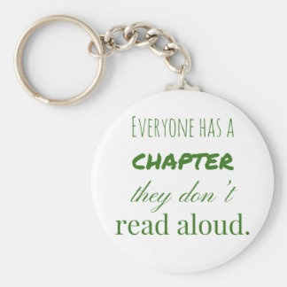 """Everyone has a chapter.."" Keyring"