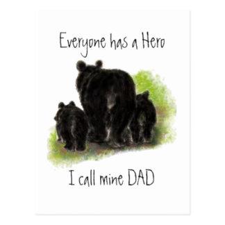 Everyone has a Hero, Mine is called Dad, Bears Postcard