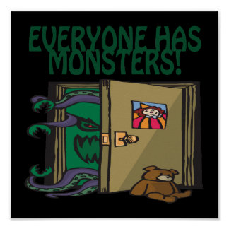 Everyone Has Monsters Print