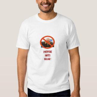 Everyone Hates Kalani Tee Shirts