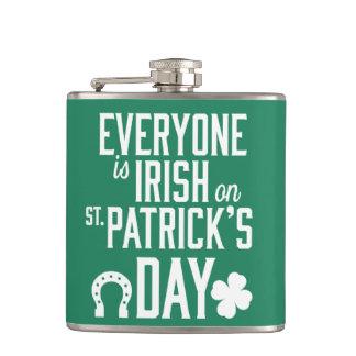 Everyone Is Irish On St Patricks Day Flasks