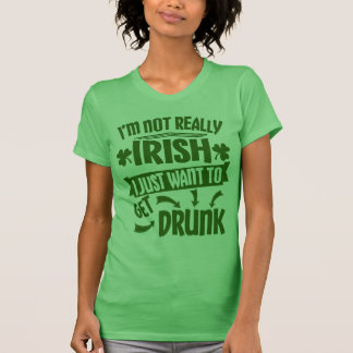 Everyone is Irish Saint Patricks Day Funny Quote T-Shirt