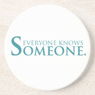 Everyone Knows Someone Products Coaster