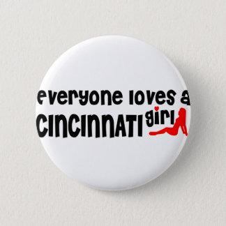 Everyone loves a Cincinnati girl 6 Cm Round Badge