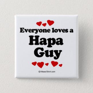 Everyone loves a Hapa guy 15 Cm Square Badge